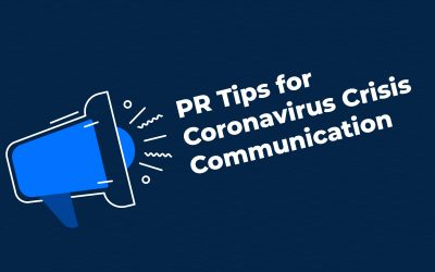 PR Tips For Coronavirus Crisis Communication