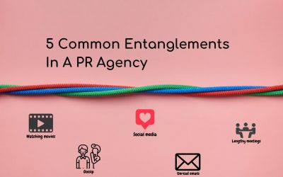 5 Common Entanglements In A PR Agency
