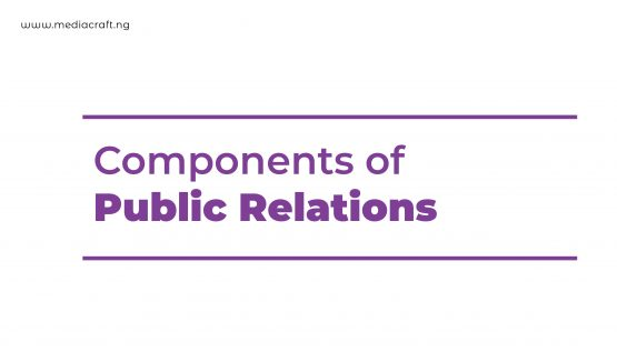Components of Public Relations - Mediacraft Associates