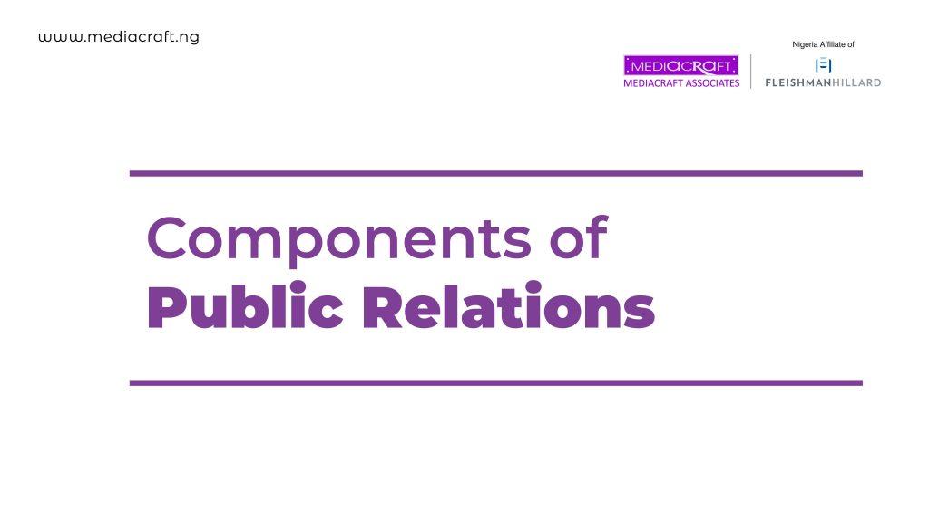 Components of Public Relations - Mediacraft Nigeria