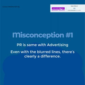 Common Misconceptions About Public Relations -  While it is tempting to put PR and Advertising in the same WhatsApp group, both of them play different roles.
