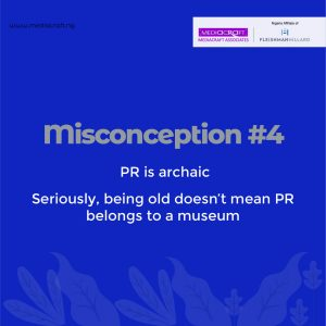 Common Misconceptions About Public Relations - PR history dates back to the 1900s. Even with an ancient history, PR has not remained static.